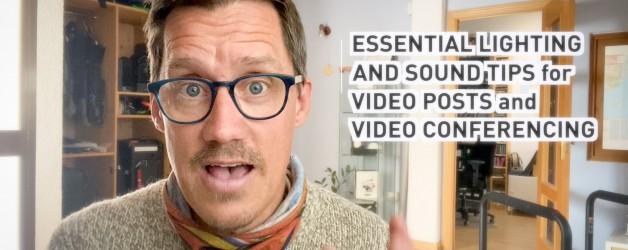 Video Blog: Essential Lighting & Sound Tips